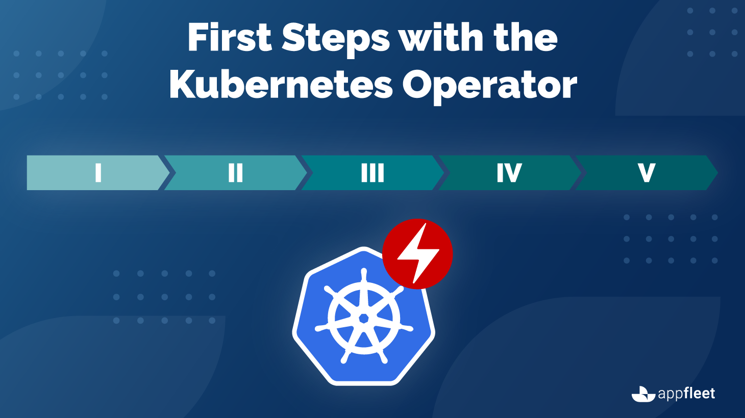 First Steps with the Kubernetes Operator - Basic Principles