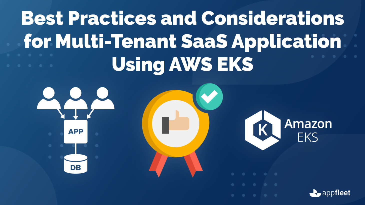 Best Practices for Multi-Tenant SaaS Application Using AWS EKS