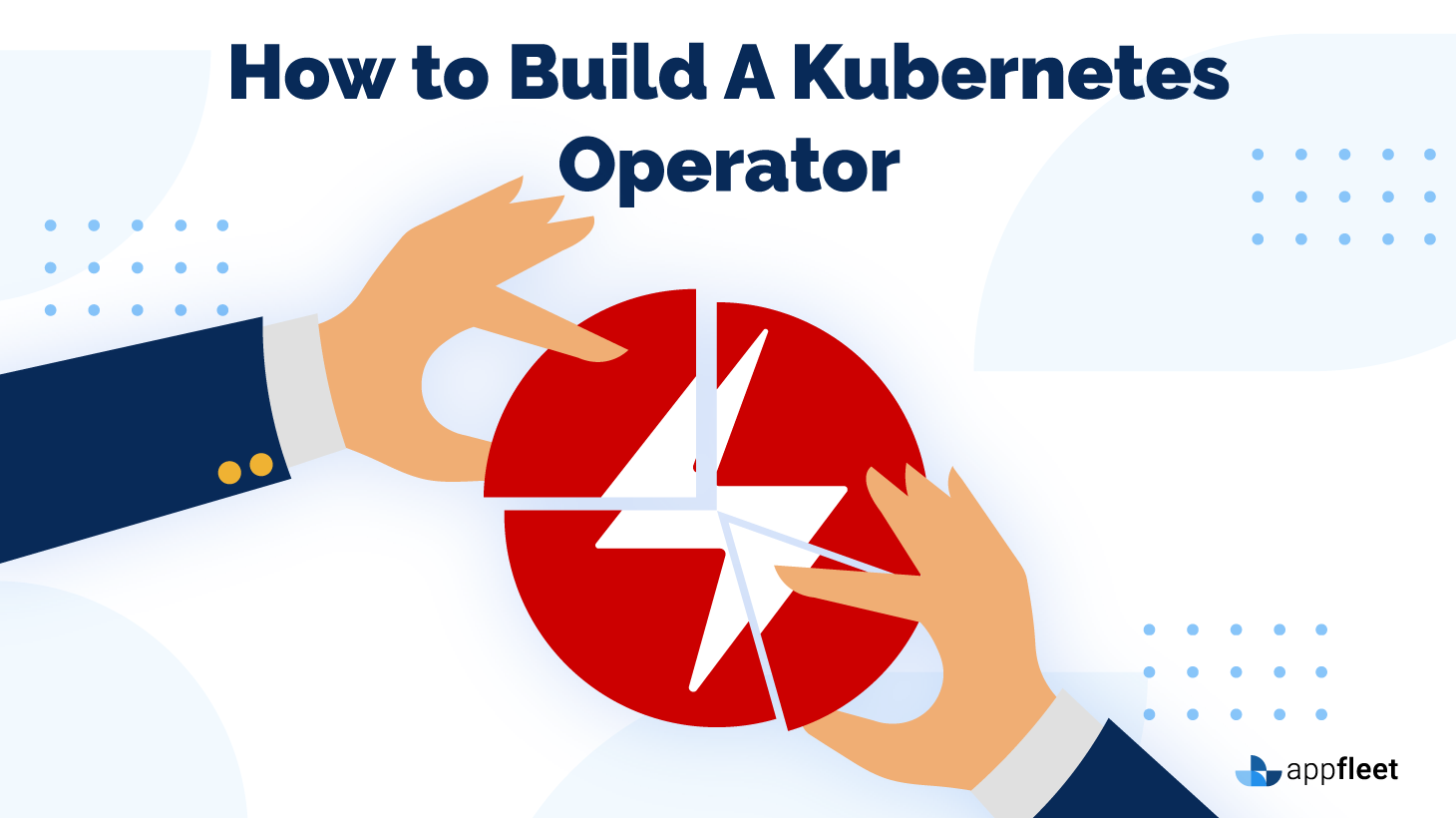 How to Build A Kubernetes Operator